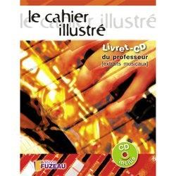 FUZEAU LE CAHIER ILLUSTRÉ LIVRET CD PROFESSEUR