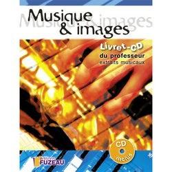 FUZEAU MUSIQUE ET IMAGES LIVRET CD PROFESSEUR