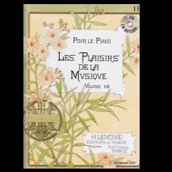 METHODE H.LEMOINE LES PLAISIRS DE LA MUSIQUE VOLUME 1B- POUR PIANO