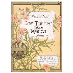 METHODE H.LEMOINE LES PLAISIRS DE LA MUSIQUE VOLUME 2A- POUR PIANO