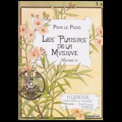 METHODE H.LEMOINE LES PLAISIRS DE LA MUSIQUE VOLUME 3A- POUR PIANO
