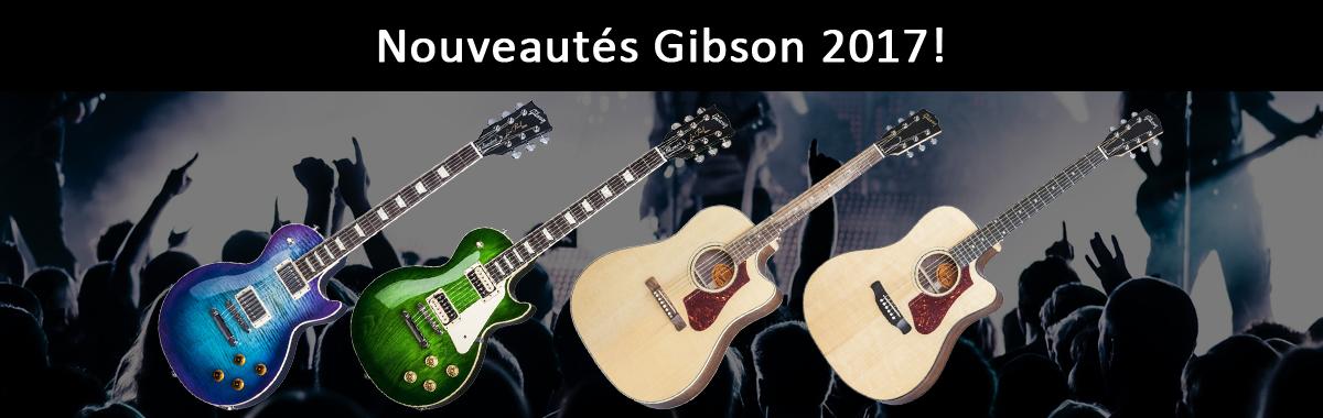 Nouveautés Gibson 2017